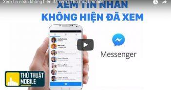 Hướng dẫn xem tin nhắn Facebook không hiện đã xem