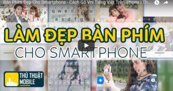 Hướng dẫn cách thay đổi bàn phím điện thoại – Gõ Vni Tiếng Việt