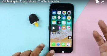 Hướng dẫn cách tăng âm lượng iphone